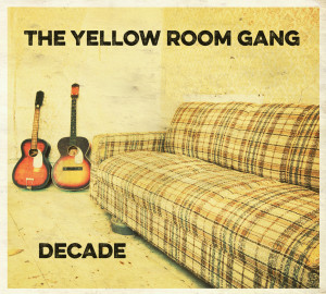 Yellow Room Gang - Decade